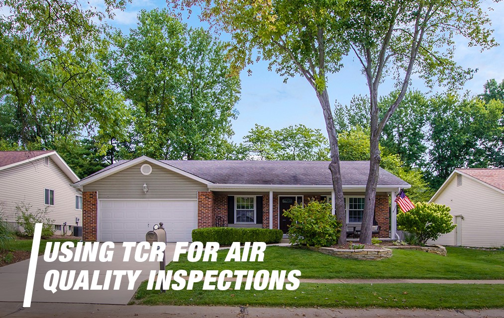 Using TCR For Air Quality Inspections